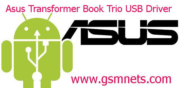 Asus Transformer Book Trio USB Driver Download