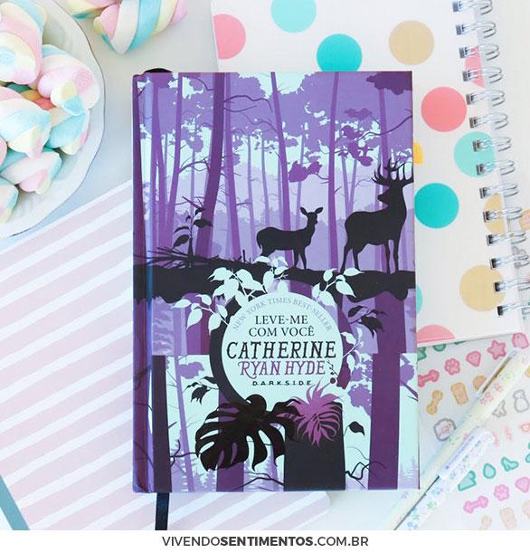 Leve-me com Você - Catherine Ryan Hyde