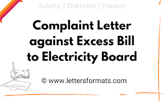 complaint letter against excess bill to electricity board