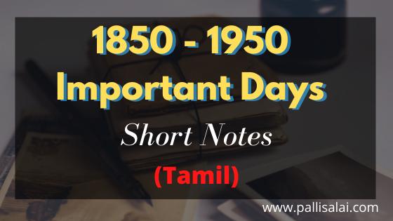 1850 - 1950 Important Days History Short Notes