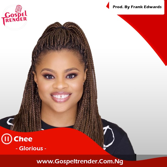 Audio: Chee - Glorious + Acoustic Video Prod. By Frank Edwards.