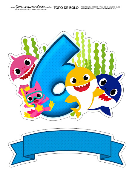 Fiesta de Baby Shark con el número 6: Toppers para Tartas, Bizcochos o Pasteles para Imprimir Gratis.