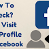 How to See who Checks Your Facebook