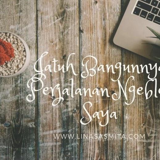 Jatuh Bangunnya Perjalanan Ngeblog