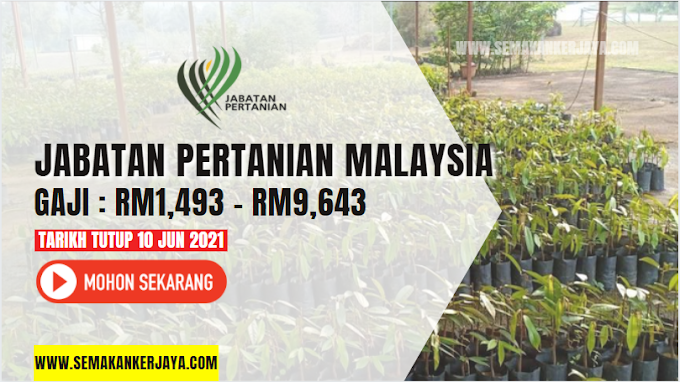 PERMOHONAN JAWATAN KOSONG JABATAN PERTANIAN MALAYSIA ~ Gaji : RM1,493.00 - RM9,643