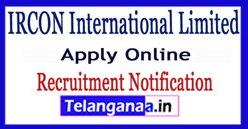 IRCON International Limited Recruitment Notification 2017