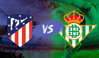 مشاهدة مباراة اتليتكو مدريد ضد ريال بيتيس 11-04-2021 بث مباشر في الدوري الاسباني