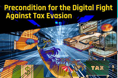 Precondition for the Digital Fight Against Tax Evasion