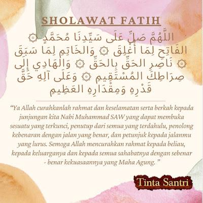 Faidah, Keutamaan, Dan Pahala Membaca Shalawat Fatih