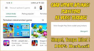 Cara Update Aplikasi Google Playstore Ke Versi Terbaru