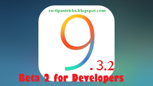 Apple Released iOS 9.3.2 beta 2 to Developers