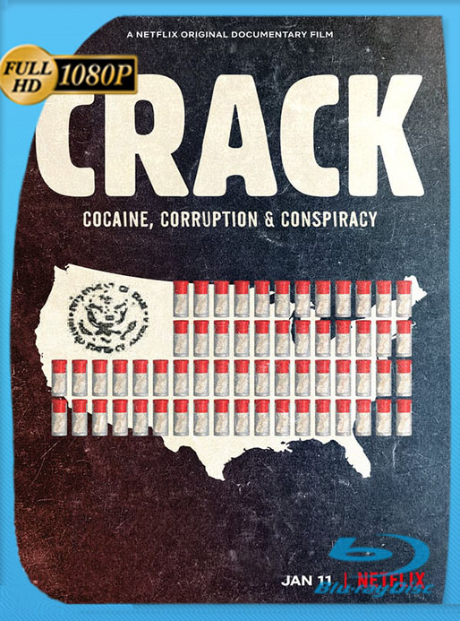 Crack: Cocaína corrupción y conspiración (2021) 1080p WEB-DL Latino [GoogleDrive] [tomyly]