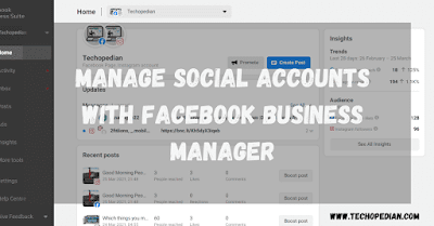 Manage Social Accounts Easily With Facebook Business Manager: