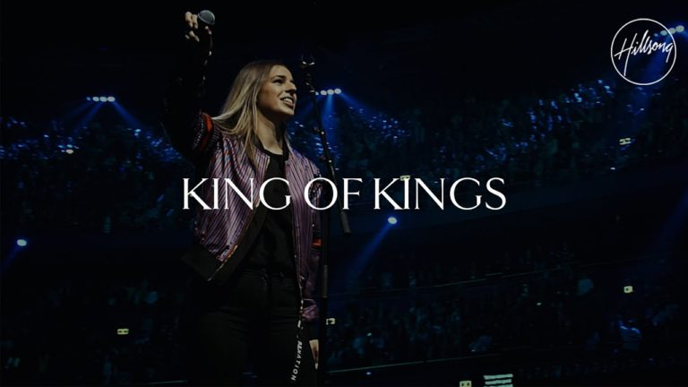 "New Single / Video: Hillsong Worship Drop ""King of Kings"