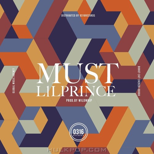 L1lPrince – MUST (Prod.by Wildwhip) – Single