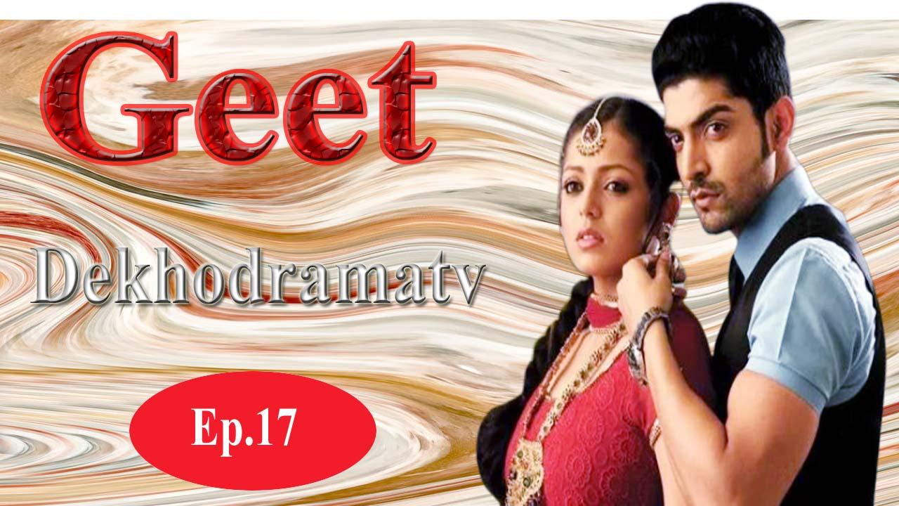 Geet Hui Sabse Parayi Episode 17 - DekhoDramaTV
