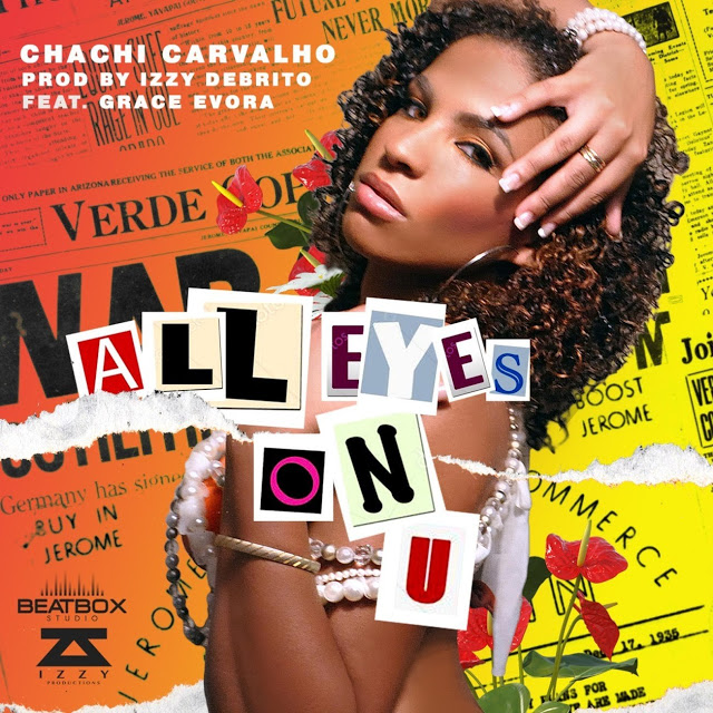 Chachi Carvalho- All Eyes On You