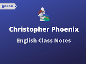 Download Christopher Phoenix English Class Notes