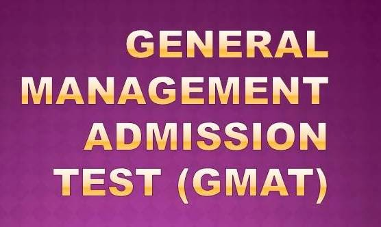 Graduate Management Admission Test - GMAT