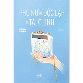 Phụ Nữ Cần Độc Lập Về Tài Chính ebook PDF-EPUB-AWZ3-PRC-MOBI