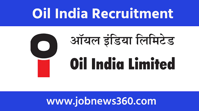 Oil India Recruitment 2020 for Engineer, Manager, Medical Officer & Officer
