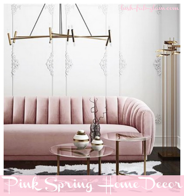 http://www.lush-fab-glam.com/2018/04/pretty-in-pink-spring-home-decor.html