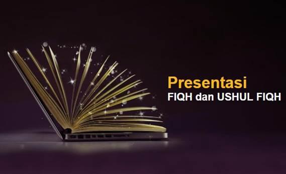 Slide Presentasi Fiqh dan Ushul Fiqh PPT