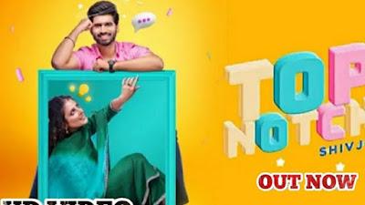 Punjabi Song Top Notch Lyrics  Shivjot Gurlej Akhtar | #Lyricstones.com