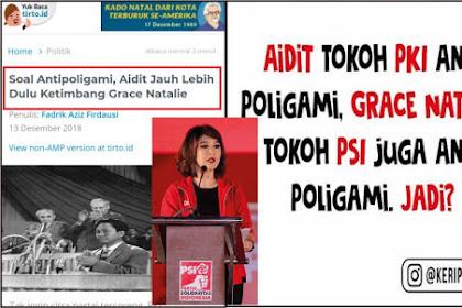 Aidit tokoh PKI dan Grace Natalie tokoh PSI sama-sama Anti Poligami, <i>Sssssttttt, Jangan-jangan....</i>