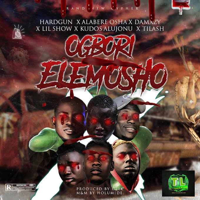 [Music] Hardgun X Alabere Oosha X Lil Show X Kudos Alujonu X Damxyz X Tilash – Ogbori Elemosho >> agb_arena