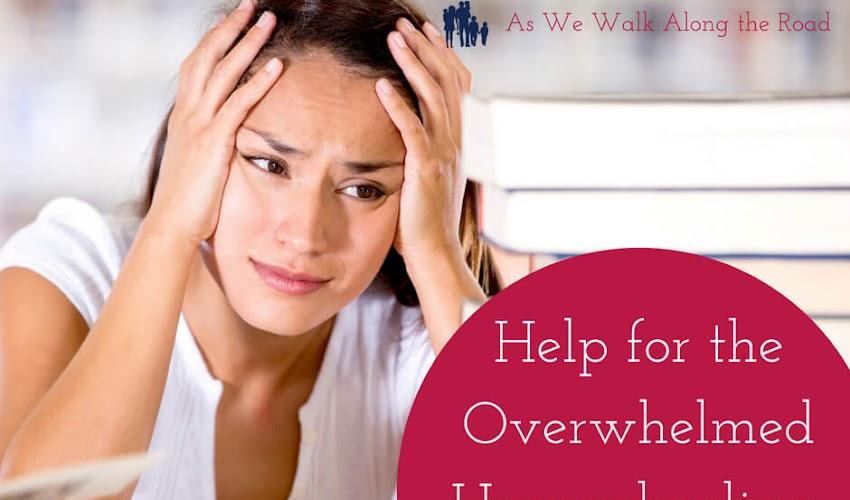 Help for the Overwhelmed Homeschooling, Homemaking Mom