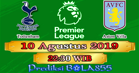 Prediksi Bola855 Tottenham vs Aston Villa 10 Agustus 2019