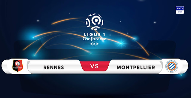 Rennes vs Montpellier Prediction & Match Preview