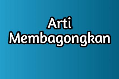 Arti kata Membagongkan Bahasa Gaul