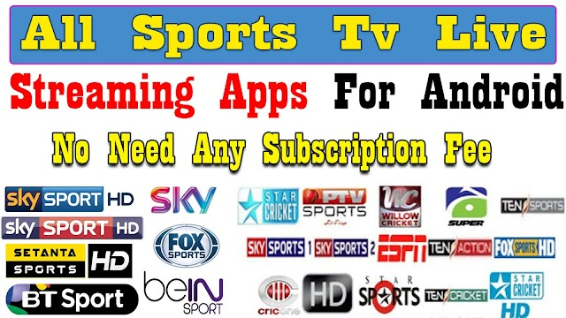 All Sports Tv Live Streaming App for android - Live Football Tv || Live Cricket Tv