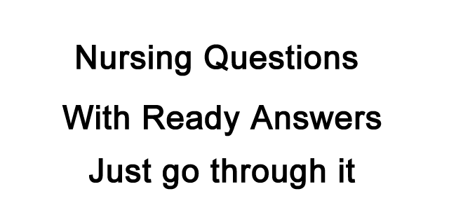 Nursing MCQ with Answers