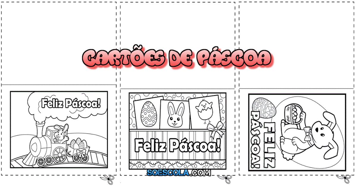 Cartao De Pascoa Para Imprimir E Colorir So Escola
