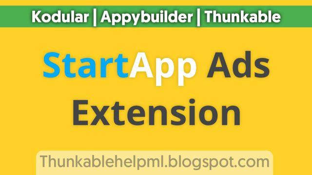 StartApp Extension for Kodular , Thunkable , Appybuilder