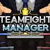 Teamfight Manager | Cheat Engine Table v1.0