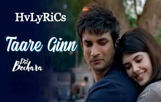 Taare Ginn Lyrics, Taare Ginn Lyrics in hindi, Taare Ginn Lyrics mohit chauhan,