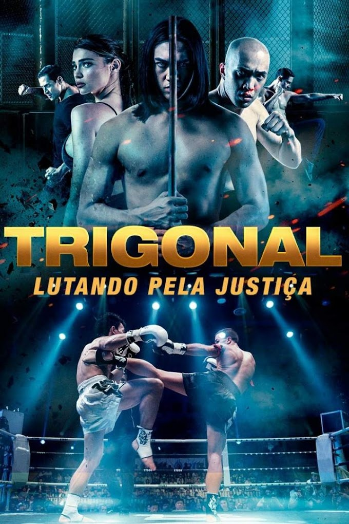 Movie : The Trigonal : Fight for Justice