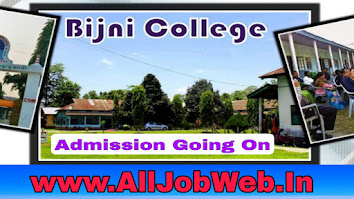 Bijni College HS 1st Year  and TDC 1st Sem Admission 2021,  Online Apply 2021