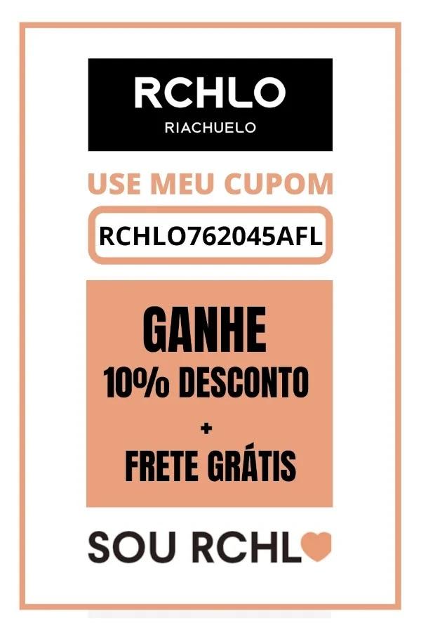 cupom desconto riachuelo RCHLO762045AFL