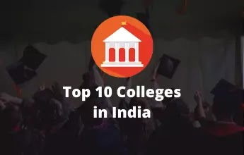 Top 10 colleges in India - 2020 by NIRF
