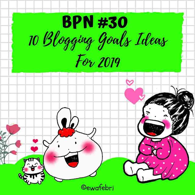 10 Blogging Goals Ideas for 2019