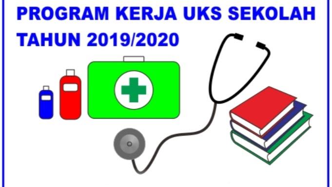 Contoh Program Kerja Uks Tahun Pelajaran 2019 2020