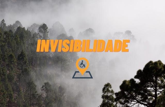 Deficiência e Invisibilidade