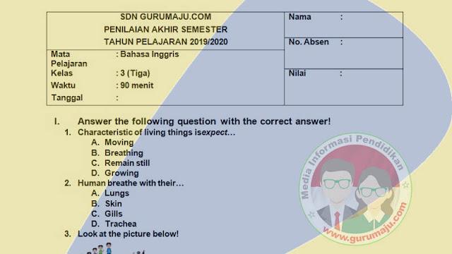 Soal PAS Bahasa Inggris Kelas 3 Semester 1