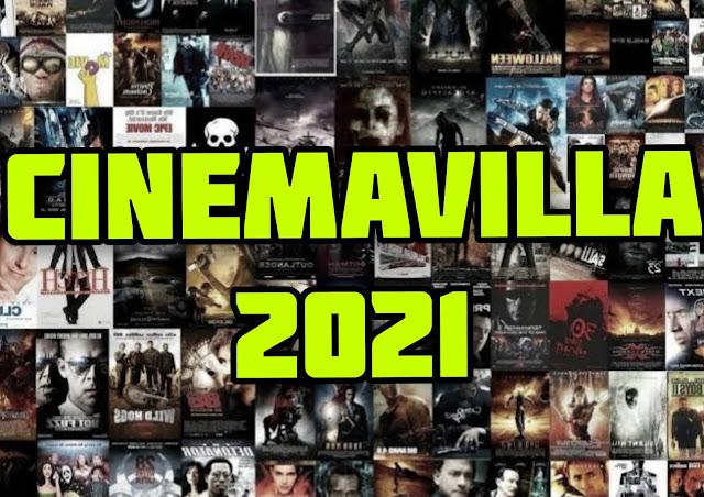 Cinemavilla 2021 : Cinemavilla website link and movie download