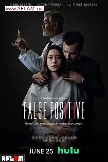 مشاهدة فيلم False Positive 2021 مترجم